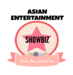 Asian Entertainment Showbiz